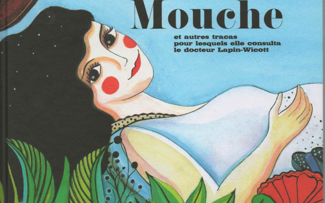 La Déjeunite de Madame Mouche