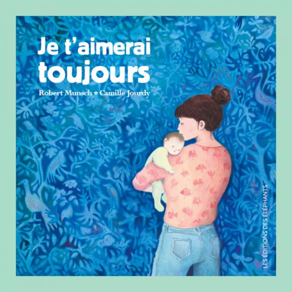 A propos de l'album : «Je t'aimerai toujours», éd. des éléphants,2020.