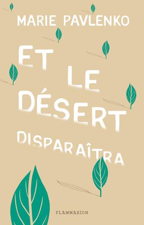 Et le désert disparaitra