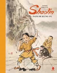 Shaolin pays de kung fu
