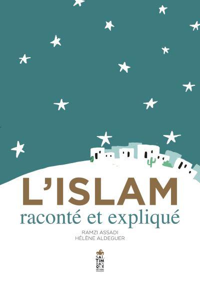 L'Islam raconté et expliqué aux enfants