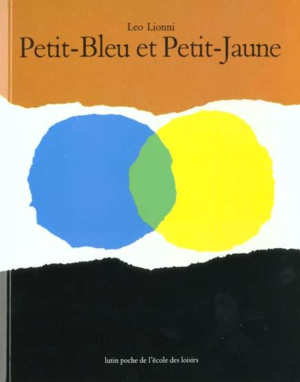 Petit-Bleu et Petit-Jaune ; Exprimer des émotions à travers la couleur