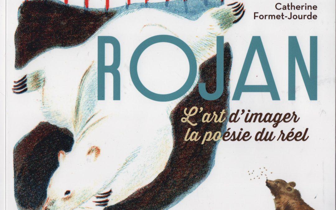 Rojan, l'art d'imager la poésie du réel