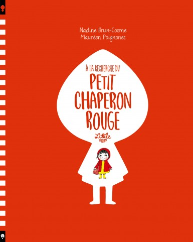 A la recherche du Petit Chaperon Rouge